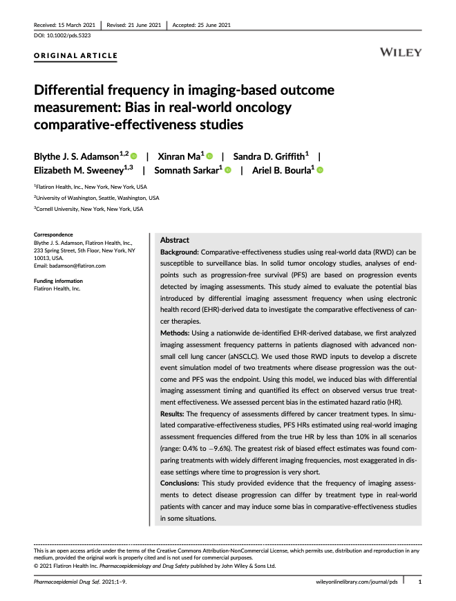 Adamson, BJS, Ma, X, Griffith, SD, Sweeney, EM, Sarkar, S, Bourla, AB. Differential frequency in imaging-based outcome measurement: Bias in real-world oncology comparative-effectiveness studies. <i>Pharmacoepidemiol Drug Saf.</i> 2021; 1- 9.