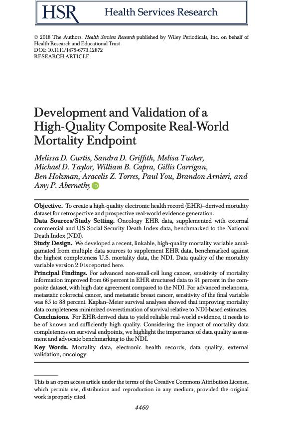 Curtis MD, Griffith SD, Tucker MG, Taylor MD, Capra WB, Carrigan G, Holzman B, Torres AZ, You P, Arnieri B, Abernethy AP. Development and validation of a high‐quality composite real‐world mortality endpoint. <i>Health Serv Res. 2018. ;53</i>(6):4460-4476.