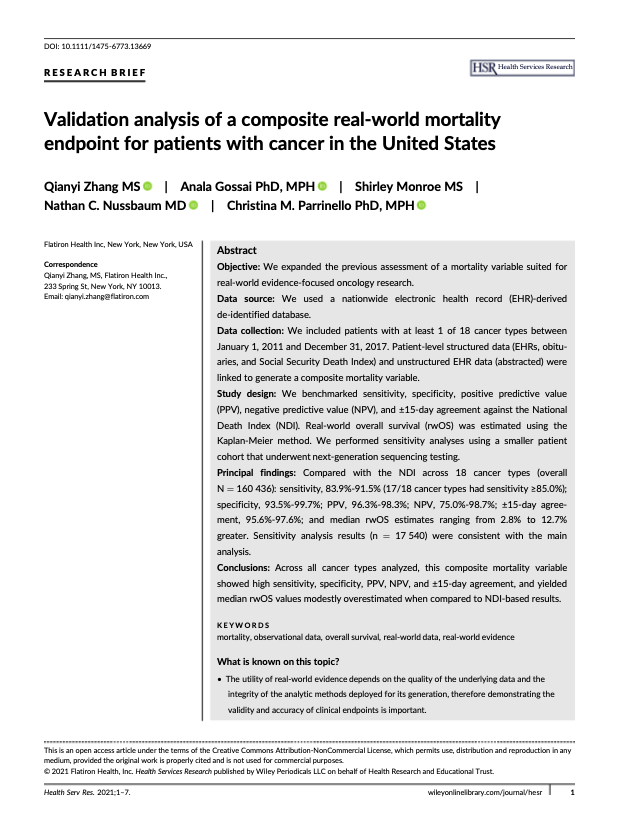 Zhang, Q, Gossai, A, Monroe, S, Nussbaum, NC, Parrinello, CM. Validation analysis of a composite real‐world mortality endpoint for patients with cancer in the United States. <i>Health Serv Res</i>. 2021; 1– 7.